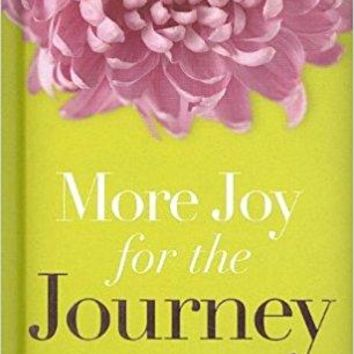 More Joy for the Journey: A Woman's Book of Joyful Promises [Hardcover] [Jul 17, 2007] Gibbs, Terri