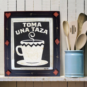 Coffee Cup Kitchen Art Print Mexican Framed Have a Cup by DexMex