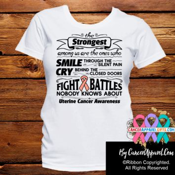 Uterine Cancer The Strongest Among Us Shirts