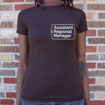 Assistant to the Regional Manager [The Office Inspired] Women's T-Shirt