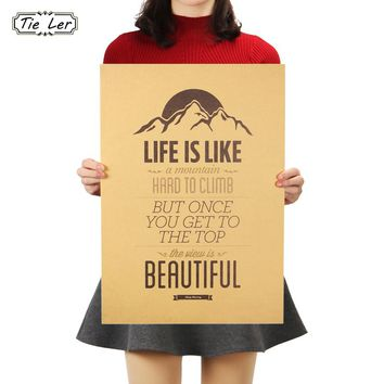 TIE LER Vintage Classic Life Is Like A Mountain Poster Cafe Bar Painting Home Decoration Kraft Paper Wall Sticker 51.5X36cm