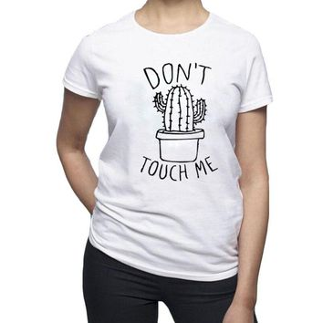 Don't Touch Me T-shirt Harajuku Plant Saying Graphic Tee Shirt Cactus Lover Printing Tops Summer Women Casual T Shirt Femme