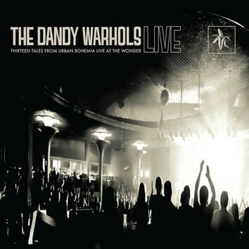 The Dandy Warhols ‎– Thirteen Tales From Urban Bohemia Live At The Wonder LP