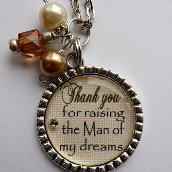 Mother Of The Groom Necklace Thank You For Raising Man My Dreams