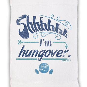 """Shhh Im Hungover Funny Micro Terry Sport Towel 11""""x18 by TooLoud"""