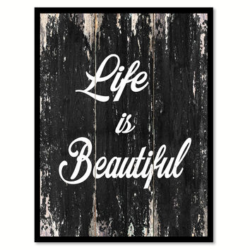 Life is beautiful Motivational Quote Saying Canvas Print with Picture Frame Home Decor Wall Art