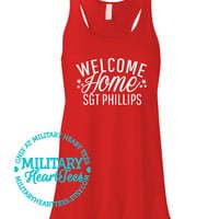 Welcome Home Custom Racerback Tank, Army, Air Force, Marines, Navy, Military Wife, Fiance, Girlfriend, Mom, Sister