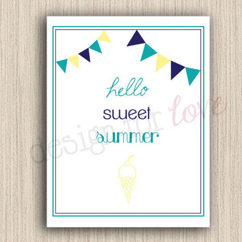 Hello Sweet Summer - Printable File - Summer Decor - Home Decor
