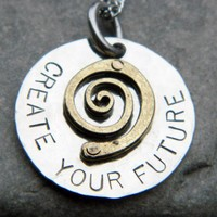 Create Your Future Handstamped Neckalce | wirenwhimsy - Jewelry on ArtFire