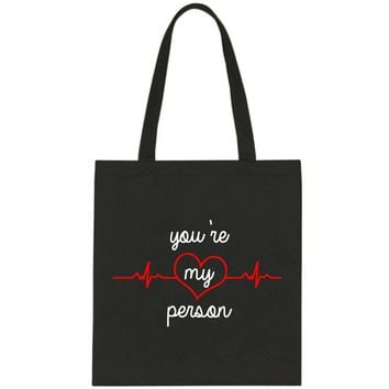 "Grey's Anatomy TV Show ""You're My Person"" Tote Bag"