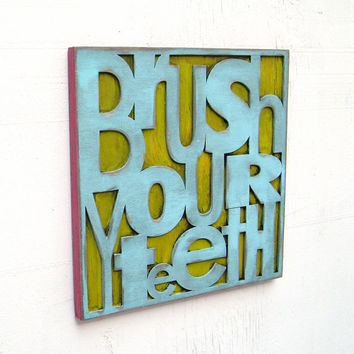 Bathroom Decor Brush Your Teeth Children's Room Decor Sign Kids Boy Girls Room Playroom Nursery