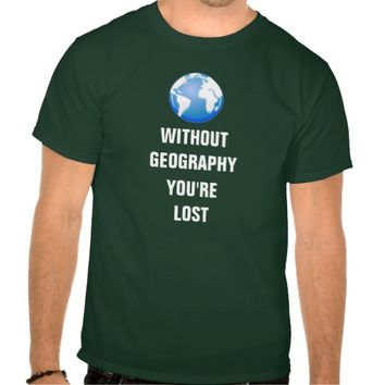 Without Geography You're Lost