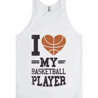 I Love My Basketball Player-Unisex White Tank