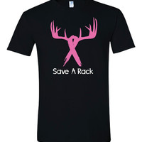 Save A Rack.  Great Breast Cancer Awareness Tshirt!!!