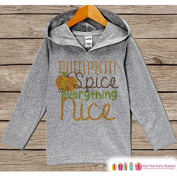 Kids Halloween Shirts - Boy or Girl Fall Thanksgiving Hoodie - Pumpkin Spice Grey Hoodie Pullover - Baby or Toddler Fall Autumn Hoodie