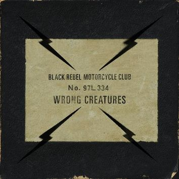 Wrong Creatures - Black Rebel Motorcycle Club, CD