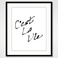 inspirational print, french decor, cest la vie print, life quote, black and white art, motivational poster, handwritten home bedroom decor