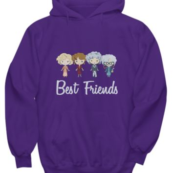 Best Friends Golden Girl Funny TV Show Sweater Hoodie