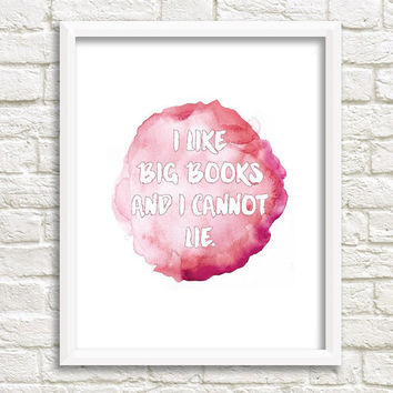 I Like Big Books - Funny Art Print