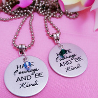 Have courage and be kind - Hand stamped Cinderella - Cinderella Necklace