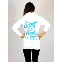 Sore Today Strong Tomorrow Long Hoodie | oGorgeous Gym Boutique
