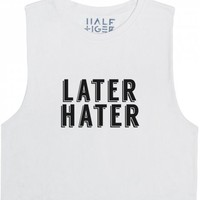 Later Hater