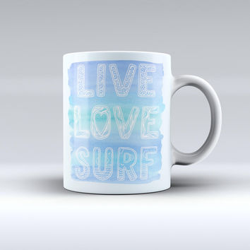 The Live Love Surf ink-Fuzed Ceramic Coffee Mug