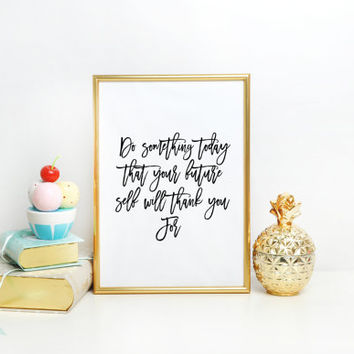 """Typography Poster """"Do Something Today"""" Wall Decor Inspirational Print Home Decor Winter Gift New Year Resolution Motivational Wall Decor"""