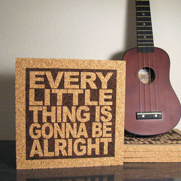 Kitchen Decor Every Little Thing Is Gonna Be Alright - Bob Marley Lyrics - JukeBlox Music Cork Wall Art Trivet Hot Pad