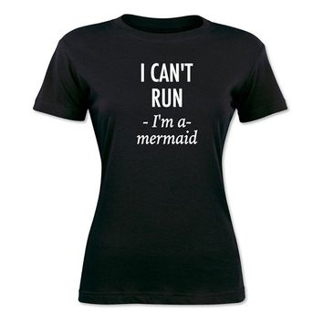 I Can't Runer I'm A Mermaid T-Shirts - Women's Crew Neck Novelty Top Tees