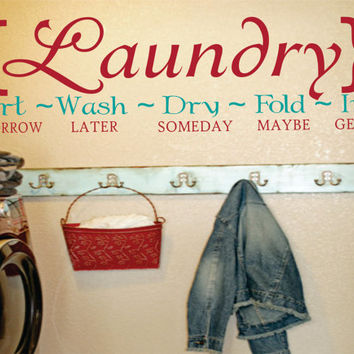 Laundry Sign Sort Wash Dry Fold Iron Laundry Room Mud Room Vinyl Wall Decal Sticker - WD0070