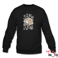 No No No No Cat sweatshirt