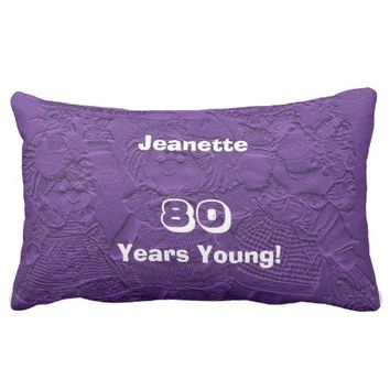 80th Birthday 80 Years Young Purple Dolls Lumbar Lumbar Pillow