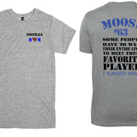 Football mom shirt.  Favorite player saying personalized with name and number.  Gray tee.