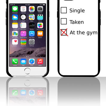 Single Taken At the gym 5 5s 6 6plus phone cases