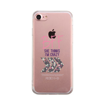 She Thinks I Am Crazy Phone Case BFF Matching Cover
