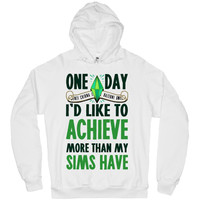 ACHIEVE MORE THAN MY SIMS HOODIE
