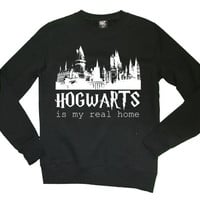 Hogwarts Is My Real Home, Harry Potter Sweatshirt