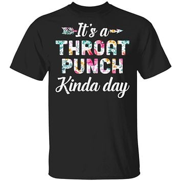 It's A Throat Punch Kinda Day Flower