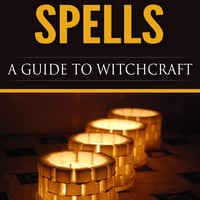Magic Candle Spells: A Guide to Witchcraft