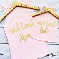 Mommy and Me Outfit, West Coast Mom and West Coast Babe