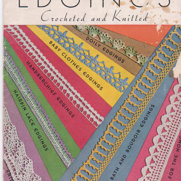 Vintage 1940s The Book of Edgings: Crocheted and Knitted book 56 25 pages of lace designs include filet crochet and hairpin lace