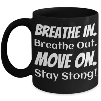 Fun Coffee Mug Black Fitness Cup Coffee Cups For Fit Lady & Gent Unique Jar For Yoga Lovers Funny Sayings Meditation Mug Breathe In Out Stay Strong Jars