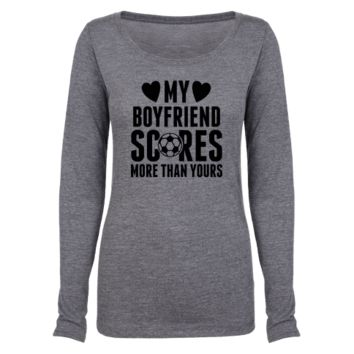 Activate Apparel - My Boyfriend Scores More Than Yours (Soccer) - Clothing | Tee