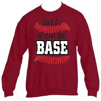 It's About That Base|Heavy Blend™Fleece Sweatshirt|Underground Statements