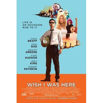 Wish I Was Here Movie poster 24inx36in Poster 24x36