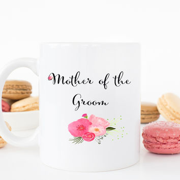 Mother of the Groom Coffee Mug, Wedding Gift for Mom