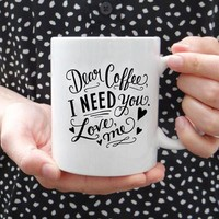 Dear Coffee - Ceramic Mug