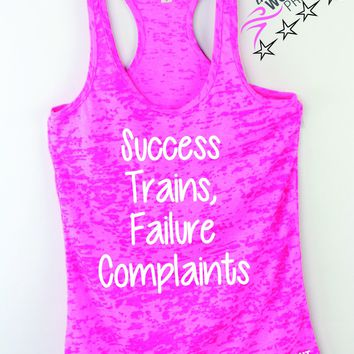 Success Trains Failure Complaints Workout Motivation Tank Top