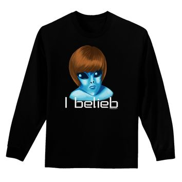 Extraterrestial - I Belieb Adult Long Sleeve Dark T-Shirt by TooLoud